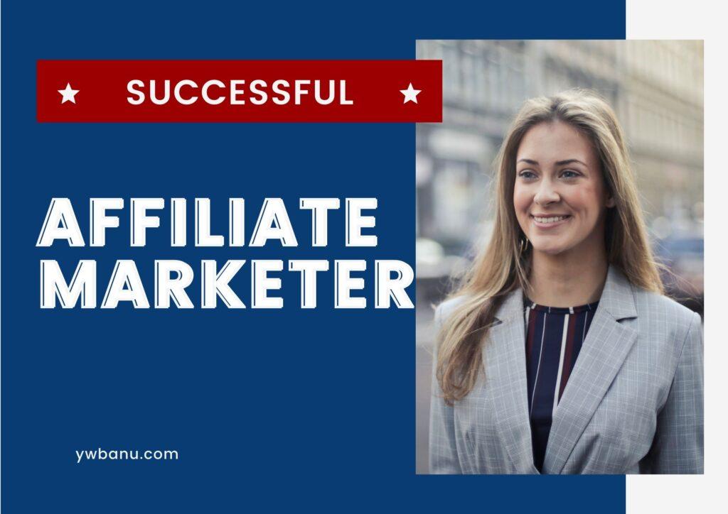 become a successful affiliate marketer
